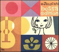 『@Jazz Cafe bossa edition』